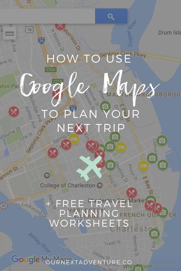 how to use google maps to plan your trip