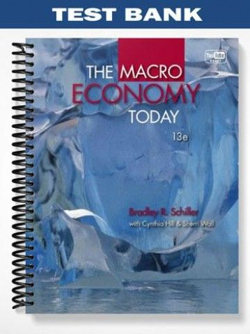 Test bank the macro economy today 13th edition schiller at https test bank the macro economy today 13th edition schiller at httpsfratstock fandeluxe Gallery