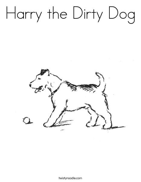 Harry the Dirty Dog Coloring Page - Twisty Noodle | Who let the dogs ...