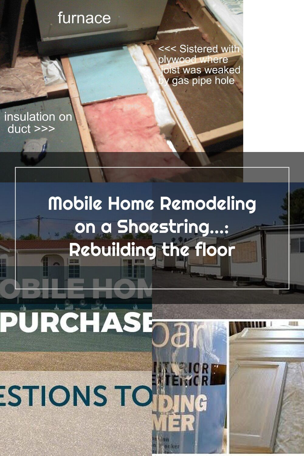 Mobile Home Remodeling on a Shoestring... Rebuilding the