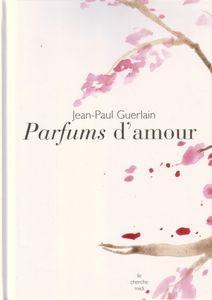 Paul Parfums Le Jean Altor GuerlainParfumuri D'amour Vremuri OPikZXu