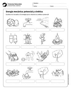 Energia Mecanica Potencial Y Cinetica Cuadernos Interactivos De Ciencias Ciencias Fisicas Ciencias De La Escuela Intermedia