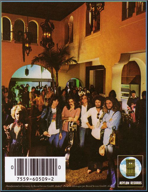 The Eagles Hotel California Back Cover 1976 With Images