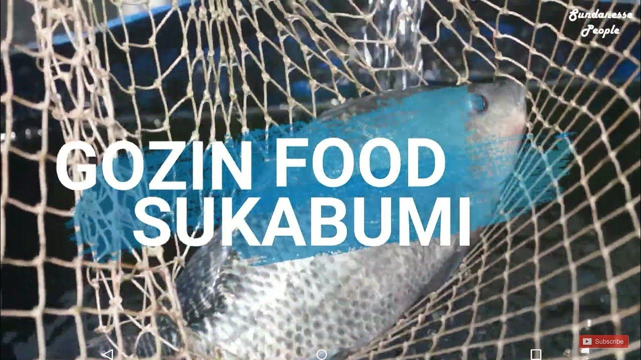 Wisata Kuliner Ikan Bakar Gozin Food Sebrang Bri Cisande Ikan Bakar