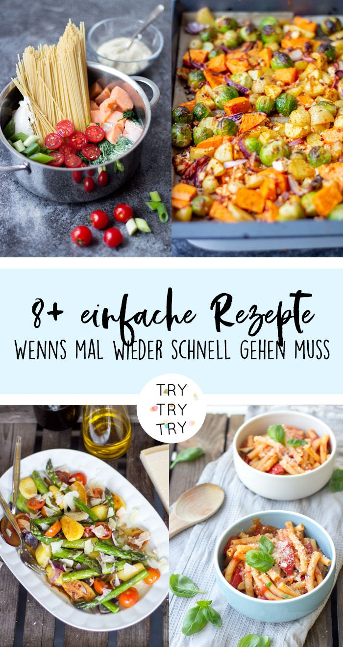 Photo of When things have to go fast again – 8+ simple recipes