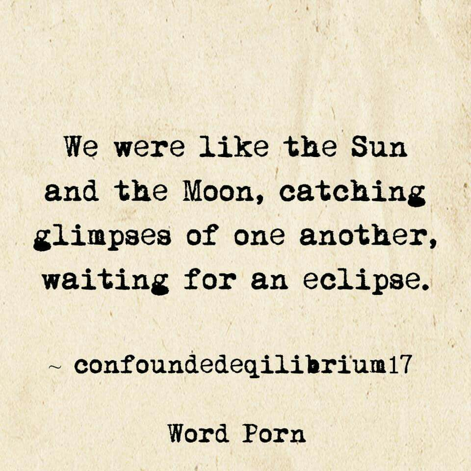 Love Poem Quotes For Him Waiting For An Eclipse  Him  Pinterest  Lyric Quotes And Truths