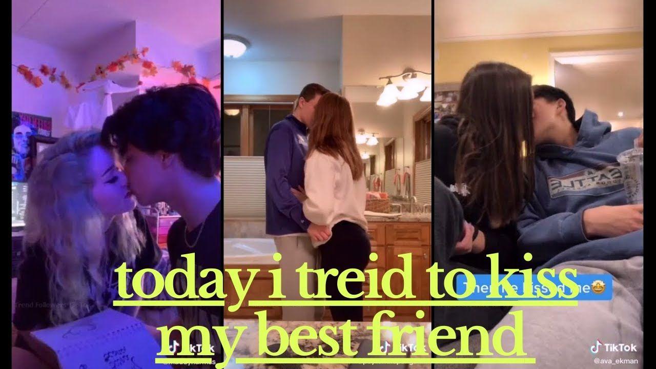 Today I Tried To Kiss My Best Friend Tiktok Compilations Best Friends My Best Friend I Am Awesome