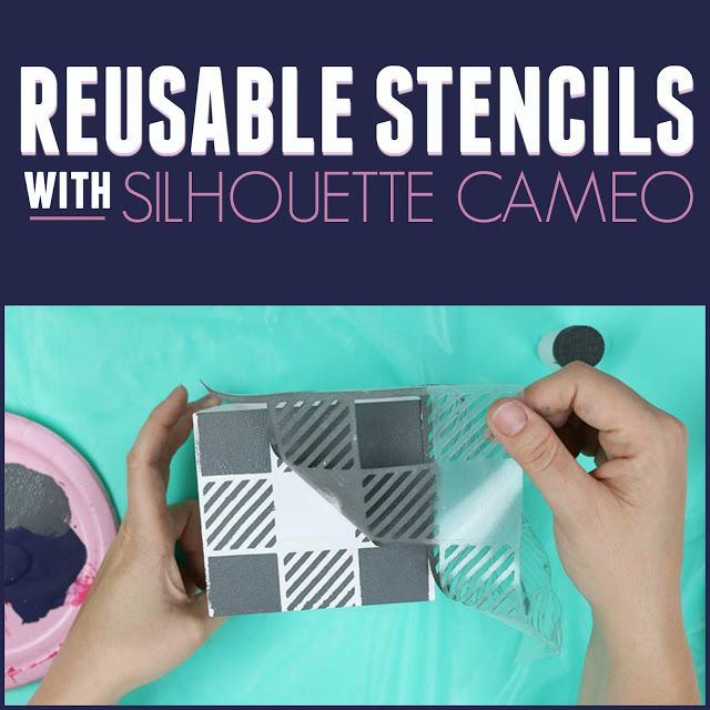 How to Make a Resuable Stencil on Silhouette CAMEO 3 or CAMEO 4