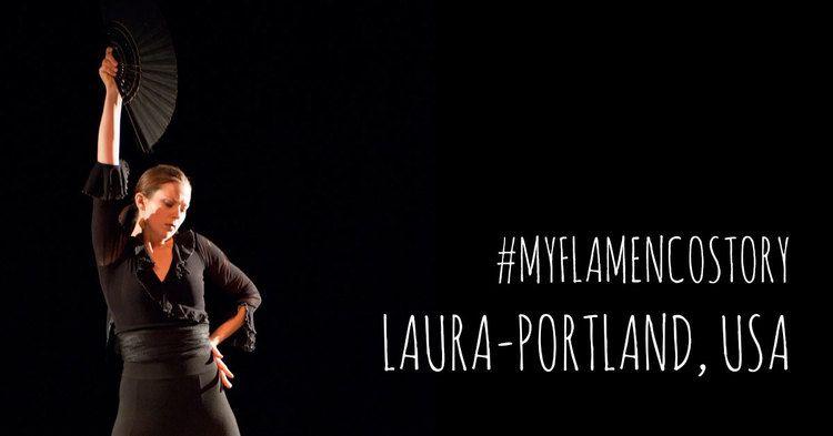 #MYFLAMENCOSTORY - Laura {Portland, USA}   www.flamencobites.com
