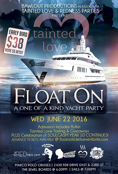 3rd Annual Float on Yacht Party Tainted Love Tasting at Marco Polo Cruises