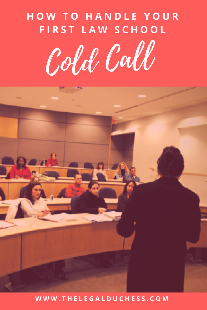 How to handle a law school cold call love the law pinterest the inevitable cold call the socratic method random participation no matter what you call you you will encounter it in law school fandeluxe Gallery