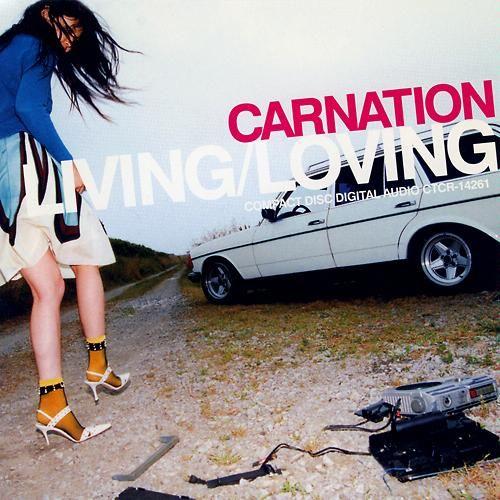 """""""LIVING/LOVING"""", CARNATION"""