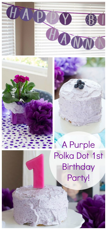 A Purple Polka Dot First Birthday Party Plus A Healthier Smash Cake