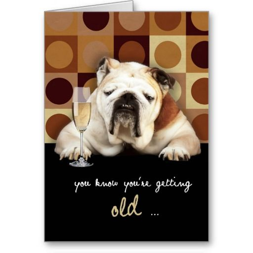 You know youre getting old funny happy birthday greeting card you know youre getting old funny happy birthday greeting card bookmarktalkfo Image collections