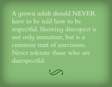 You should never have to tell another adult to be respectful ...
