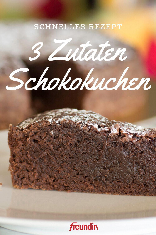 Rezept: Schneller Schokokuchen mit 3 Zutaten | freundin.de