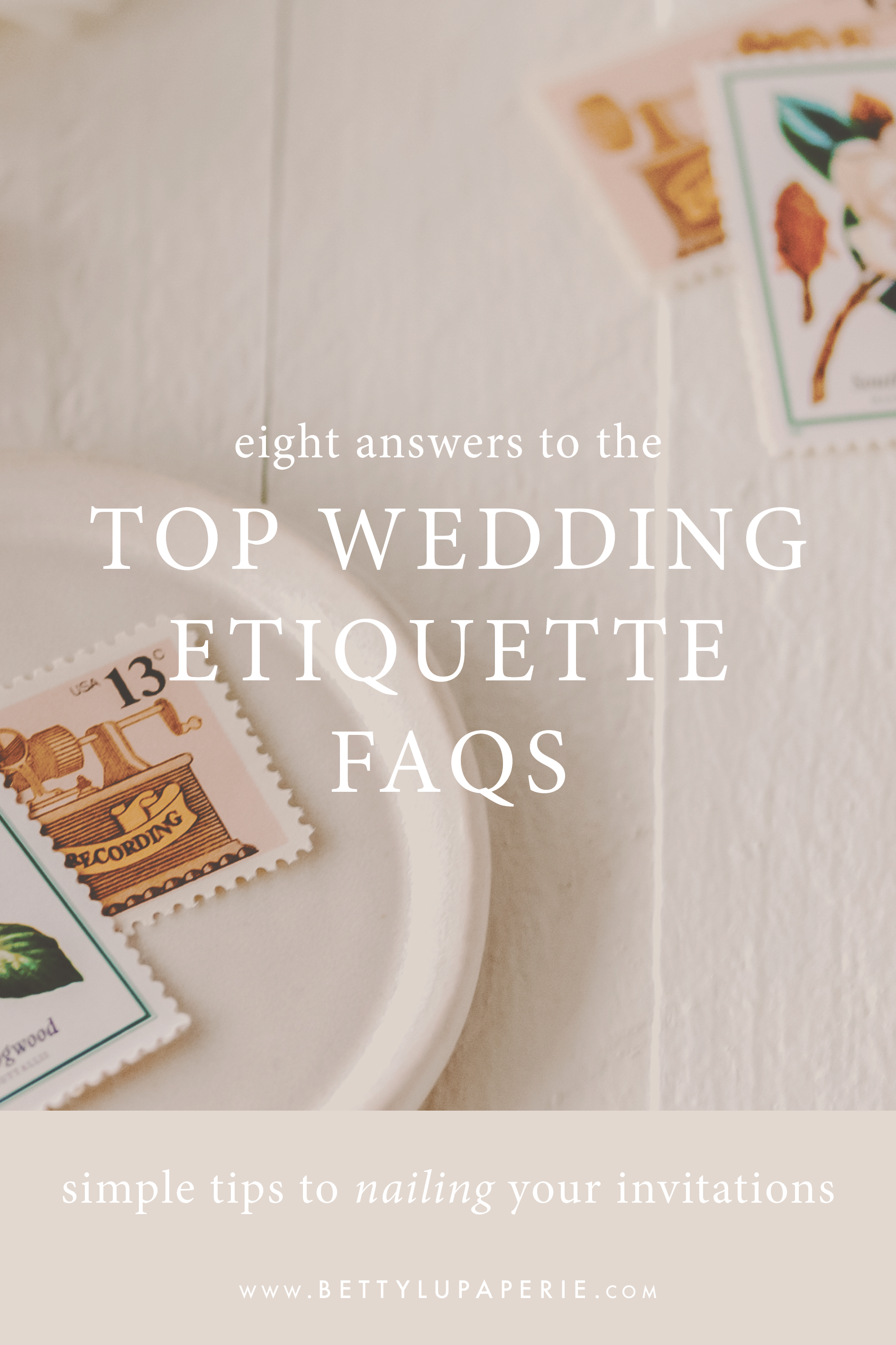 8 Answers To The Top Wedding Invitation Etiquette Faqs Wedding Invitation Etiquette Wedding Invitations Wedding Invitation Wording Examples