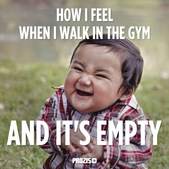 898913148c66e36fd97bc2d6bf331b3e i can do any workout i want without waiting on other people,Funny Gym Memes