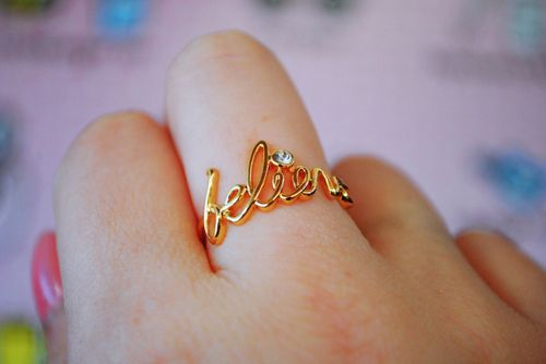 """I want a ring like this. Or similar. For me, """"believe"""" and """"hope"""" are those words that I need to go on in life."""
