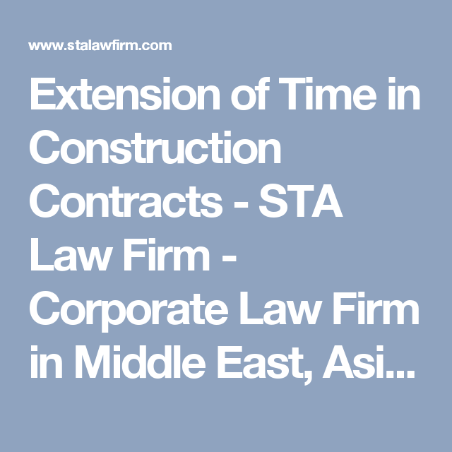 Extension Of Time In Construction Contracts  Sta Law Firm