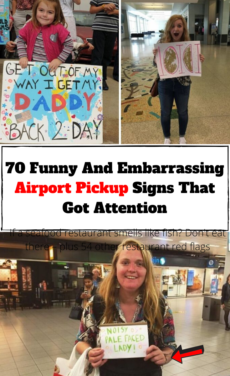 70 Hilarious And Embarrassing Airport Pickup Signs That Were Impossible To Ignore In 2020 Funny Airport Signs Funny Airport Funny Welcome Home Signs