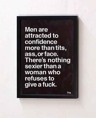 Confidence. I already know I have it, do you?
