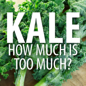Too much kale
