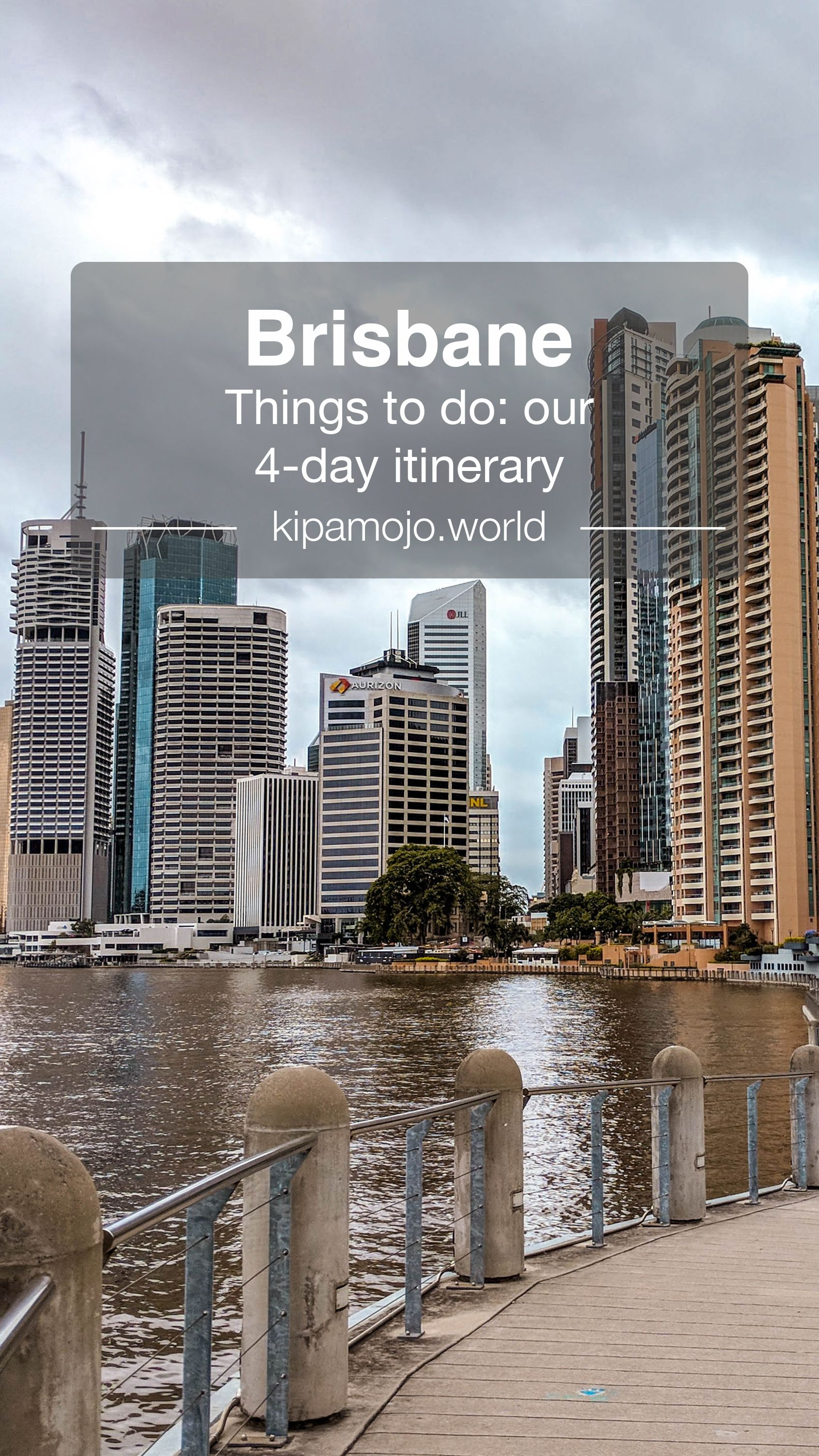 Things to do in Brisbane Our 4day itinerary. Sharing