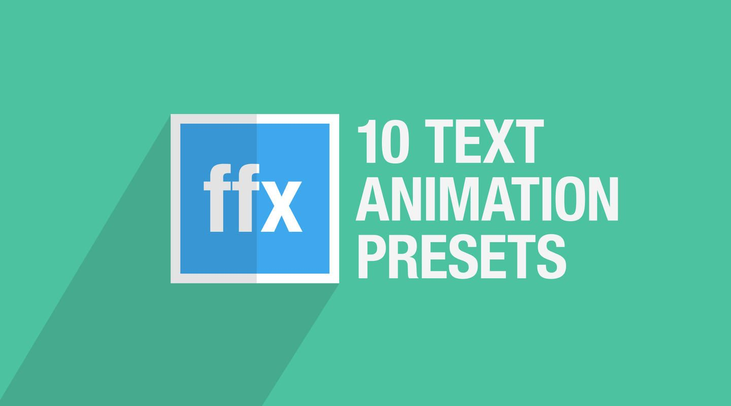 10 Free After Effects Text Animation Presets Text Animation