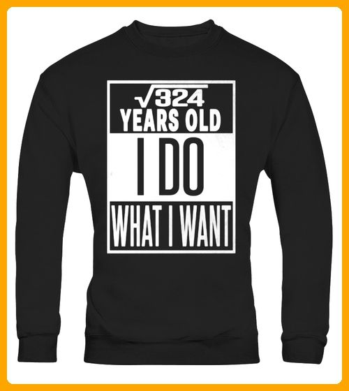 324 years old I do what I want - Shirts für vater (*Partner-Link)