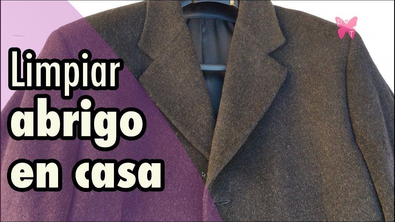 Cómo Limpiar Un Abrigo De Paño En Casa Youtube Blazer Jackets Fashion
