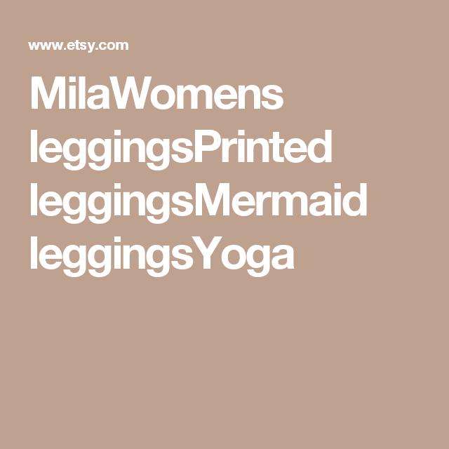 MilaWomens leggingsPrinted leggingsMermaid leggingsYoga