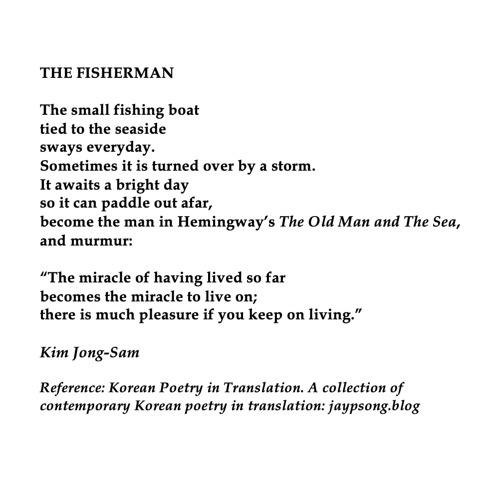 Kim Jong Sam The Fisherman Contemporary Poetry Pretty Words Poetry Words