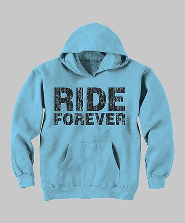 Take a look at this Aqua 'Ride Forever' Hoodie - Toddler & Kids by Country Casuals on #zulily today!