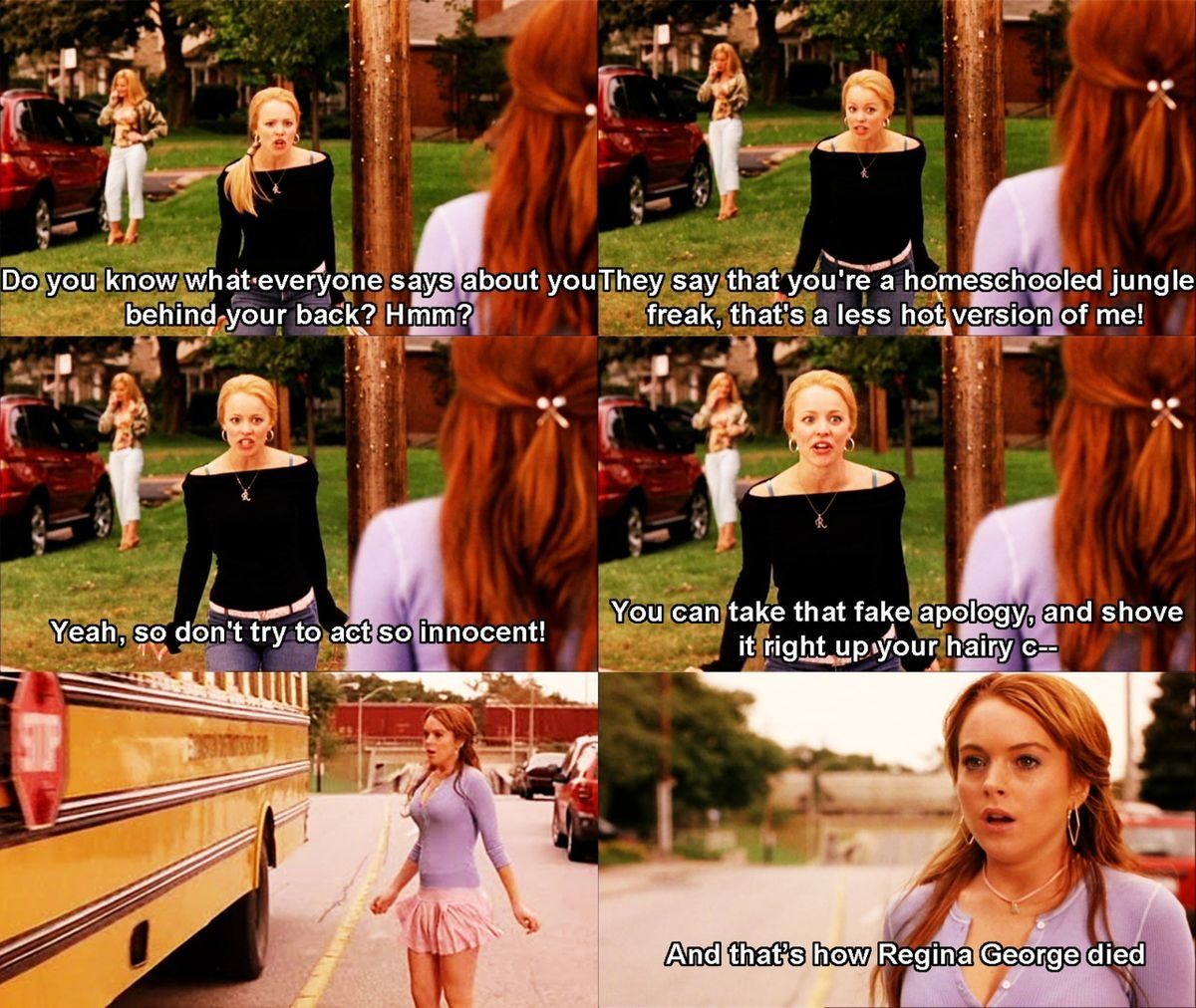 And That S How Regina Died Girl Film Mean Girls Mean Girls Meme