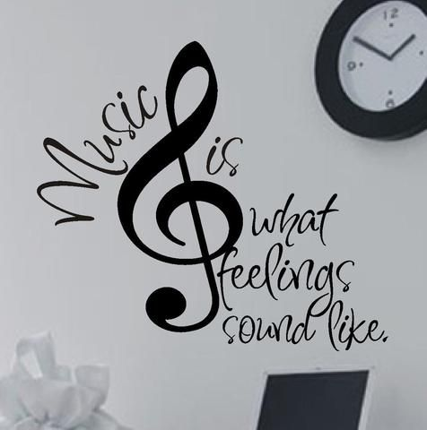 Photo of Music is What Feelings Sound Like | Vinyl Lettering | Wall Decal
