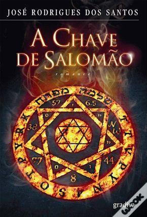 Dos Meus Livros A Chave De Salomao Jose Rodrigues Dos Santos Em