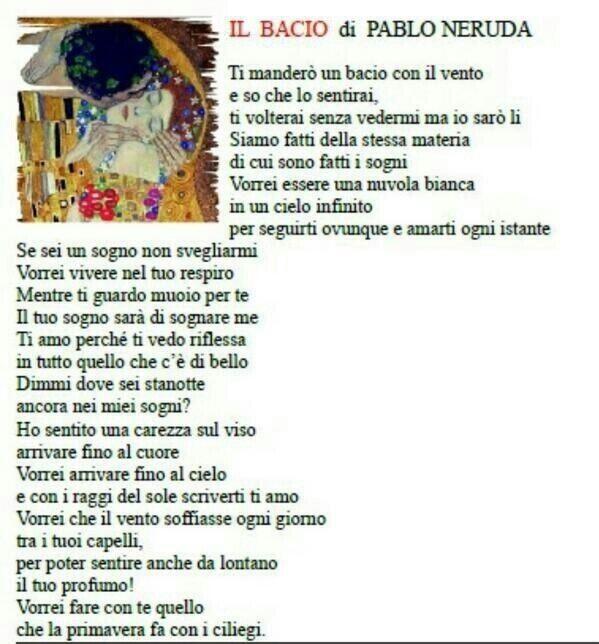 Pablo Neruda Ti Mandero Un Bacio Con Il Vento Citazioni Pablo Neruda Poesie Bellissime