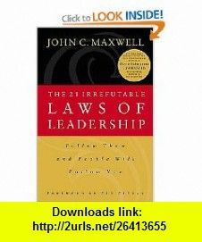 Of irrefutable laws leadership 21 ebook download