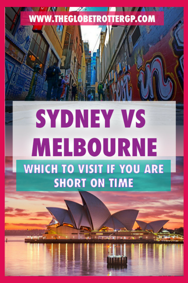 Sydney Vs Melbourne Which To Visit If You Re Short Of Time Sydney Tourist Attractions Australia Tourism Melbourne Travel