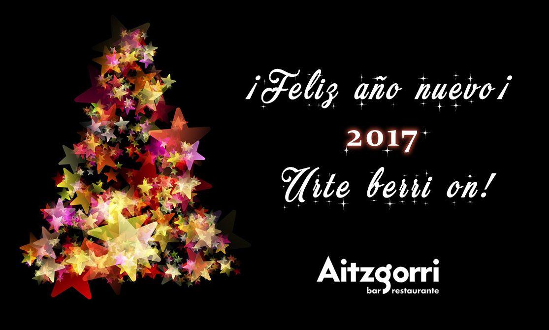 Feliz Año 2017 Zorionak Eta Urte Berri On De Parte Del Aitzgorri Te Deseo Una Feliz Navidad Feliz Año