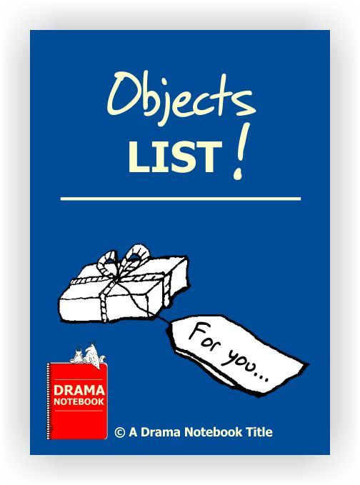 List of 50 objects ready to print, cut apart and use with various drama activities.