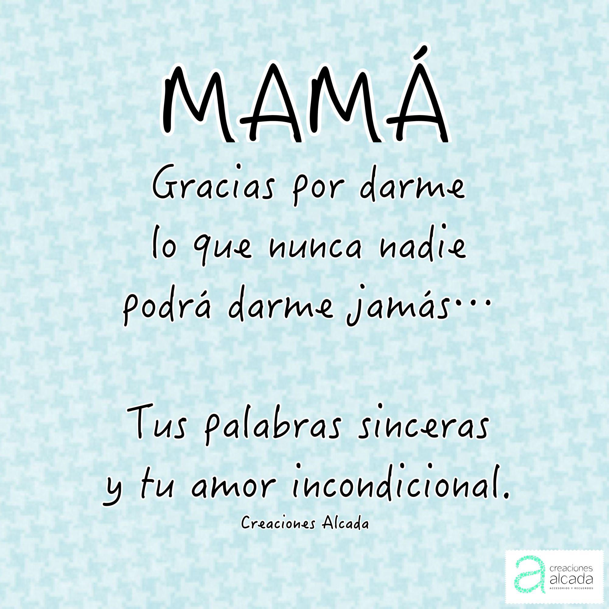 Gracias Madre Quotes Frases Pensamientos Y Citas Para Mama Día De Las Madres Síguenos