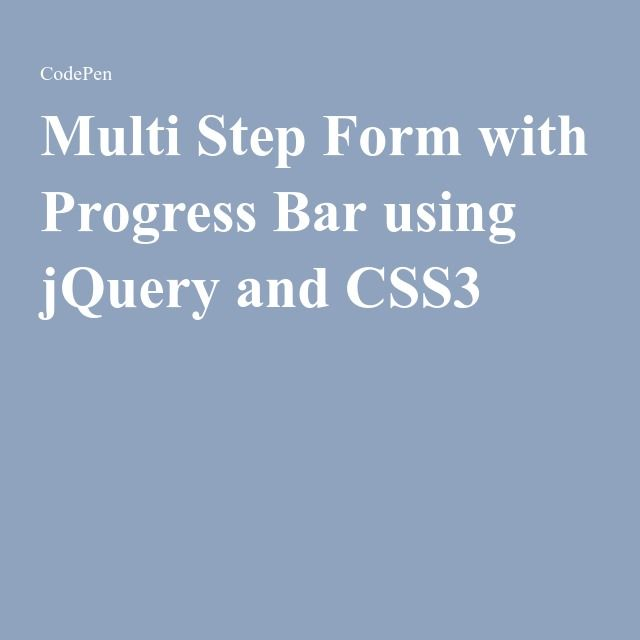 Multi Step Form with Progress Bar using jQuery and CSS3 | Tips and