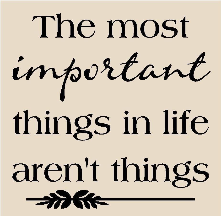 Quotes About Whats Important In Life What's Important  Words Of Wisdom  Pinterest  What S And Wisdom