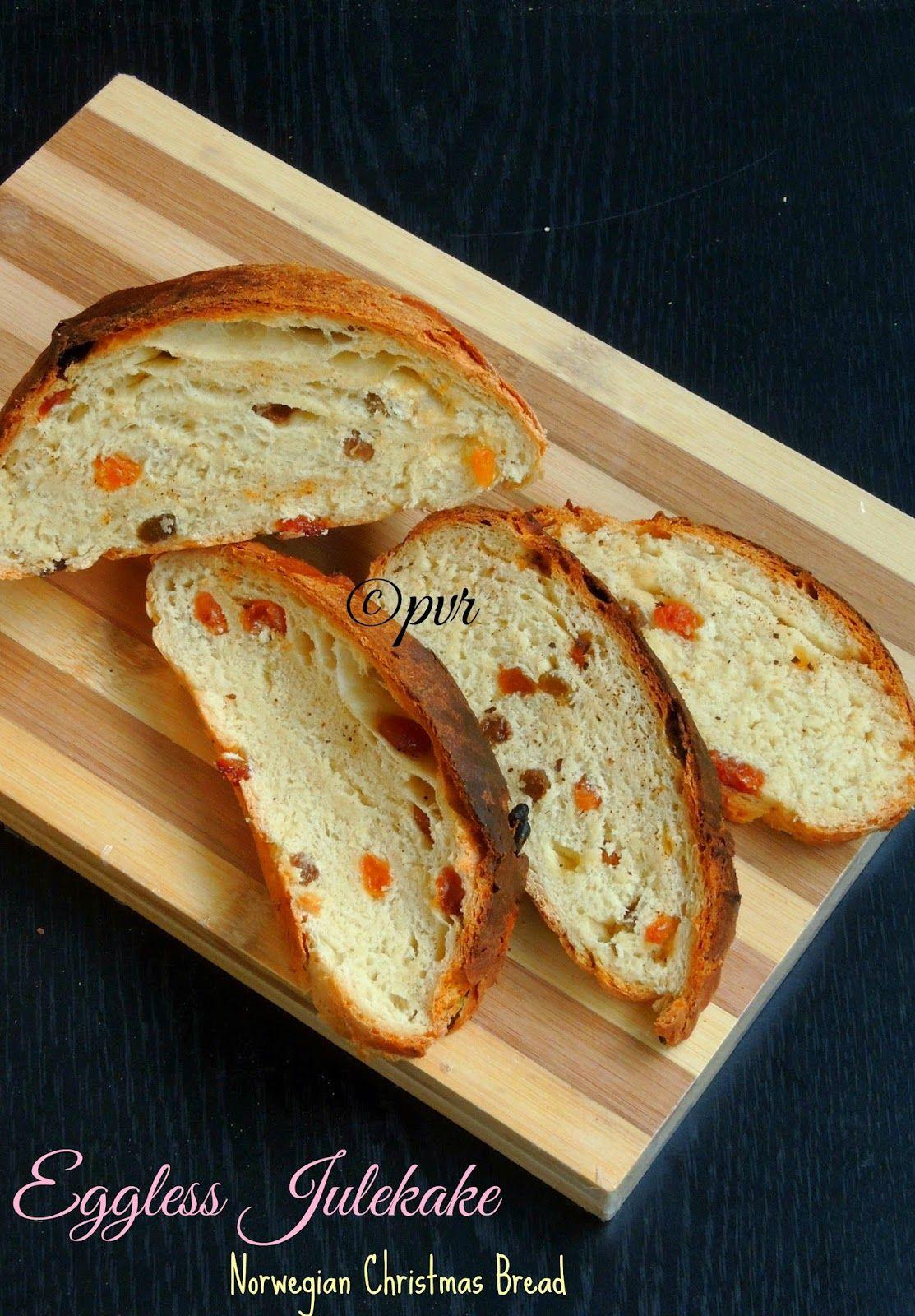 Eggless Julekake - Norwegian Christmas Bread | Christmas bread ...