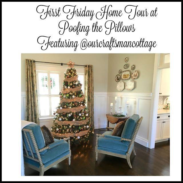 First Friday Home Tour 10 Featuring Our Craftsman Cottage Christmas Decorations For The Home Craftsman Cottage House Tours