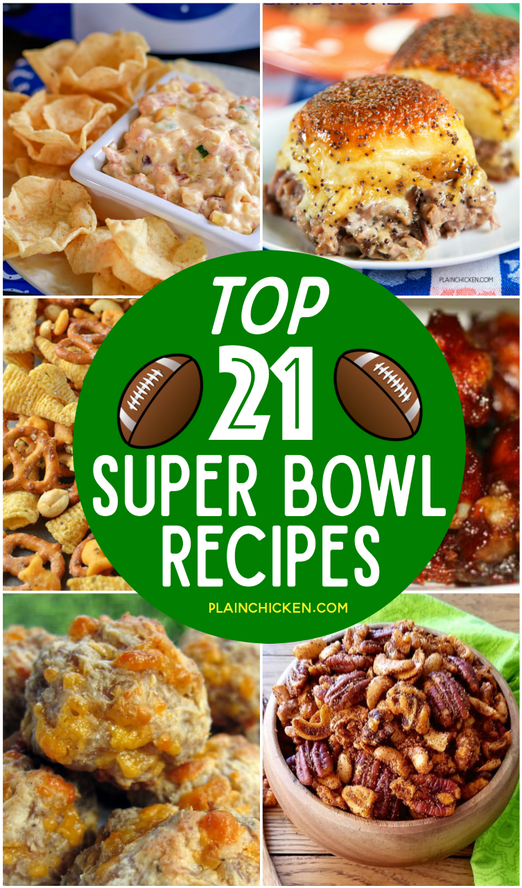 Top 21 Super Bowl Party Recipes The Best Of On Pinterest Something For Everyone Dips Sandwiches Sausage Mixed Nuts Snack Mix