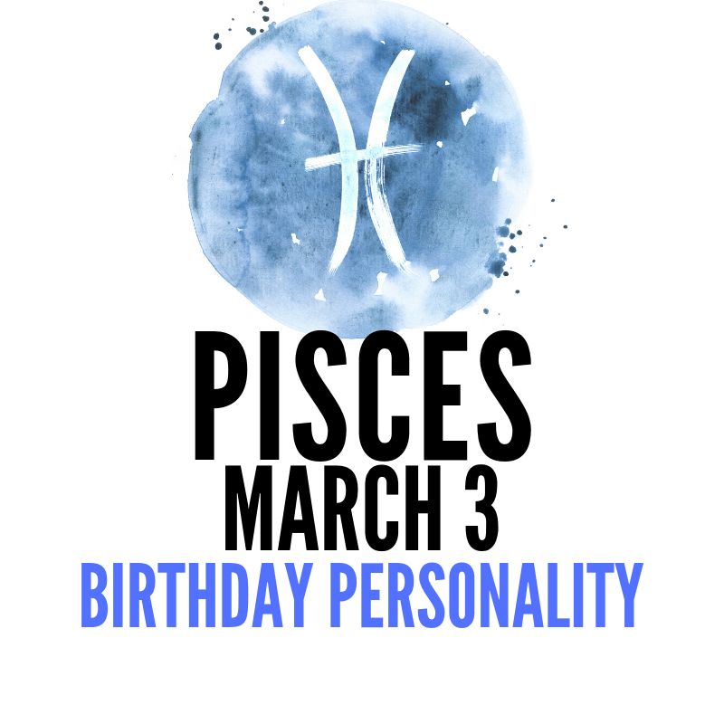 March 3 Zodiac Birthday Horoscope (With images) March 7