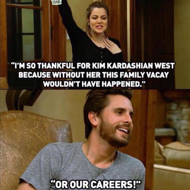 Koko joking with the lord Scott disick quotes